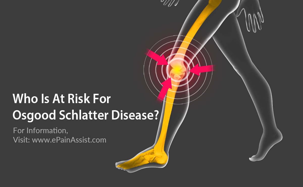 Who Is At Risk For Osgood Schlatter Disease?