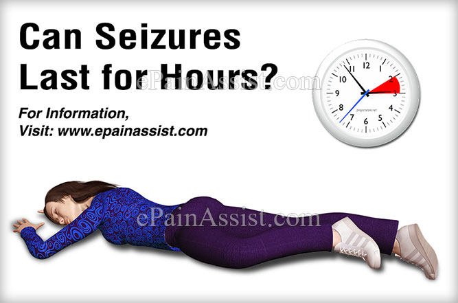Can Seizures Last for Hours?