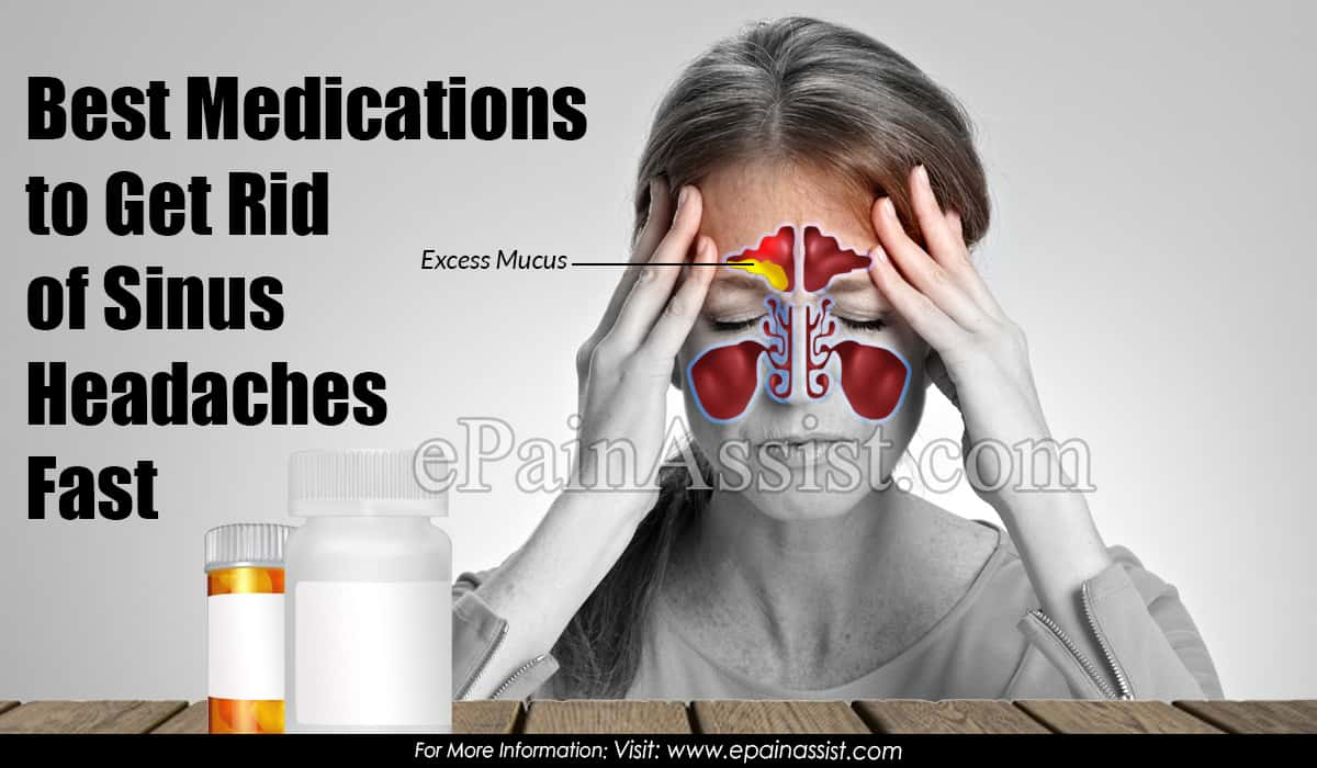 Best Medications to Get Rid of Sinus Headaches Fast