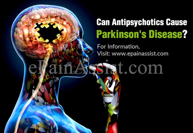 Can Antipsychotics Cause Parkinson's disease?