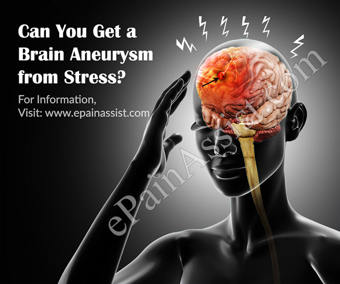 Can You Get a Brain Aneurysm from Stress?