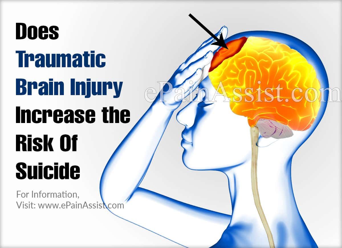 Does Traumatic Brain Injury Increase the Risk Of Suicide