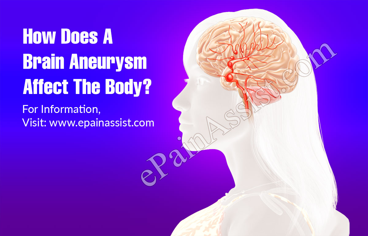 How Does A Brain Aneurysm Affect The Body?