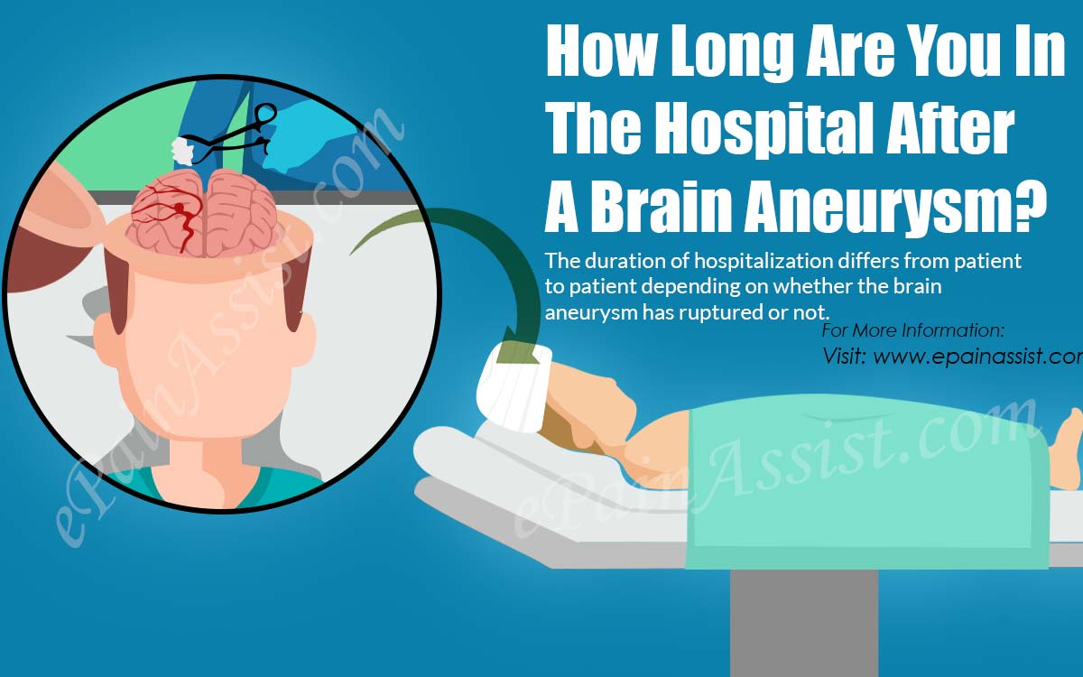 How Long Are You In The Hospital After A Brain Aneurysm?