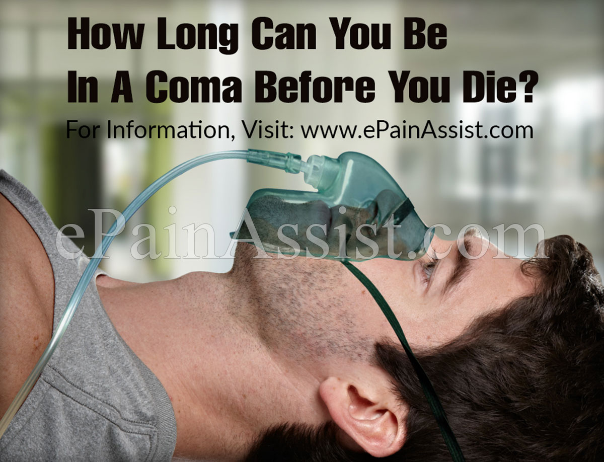 how long can you be in a coma before you die