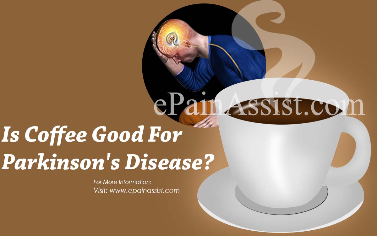 Is Coffee Good For Parkinson's Disease?