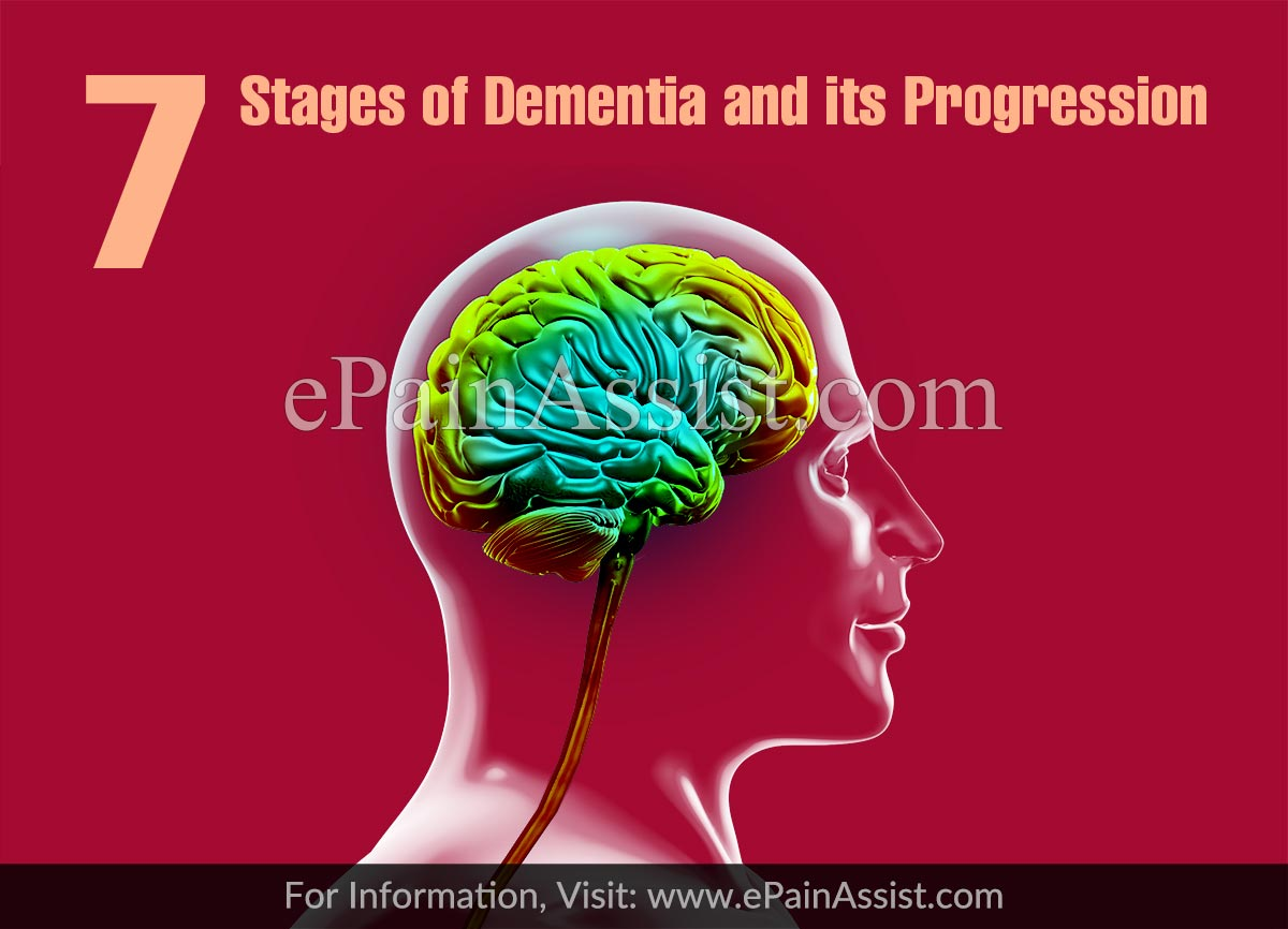 7 Stages of Dementia and its Progression