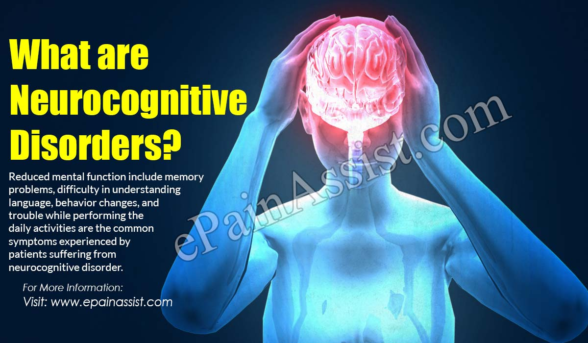 What are Neurocognitive Disorders?
