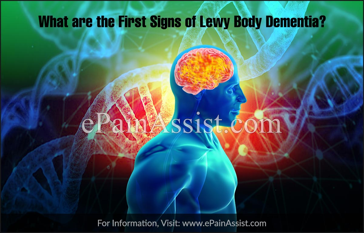 What are the First Signs of Lewy Body Dementia?