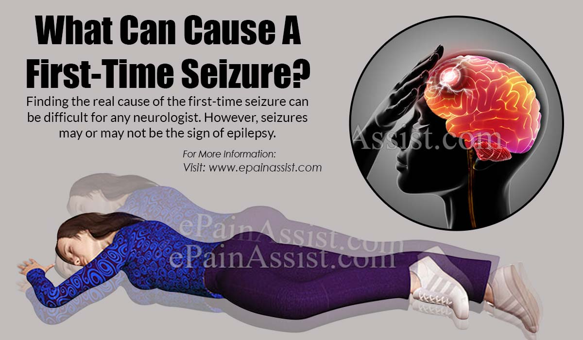 What Can Cause A First-Time Seizure?