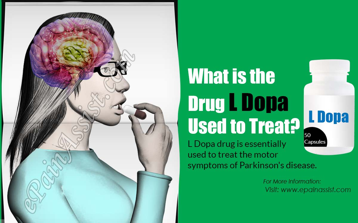 What Is The Drug L Dopa Used To Treat