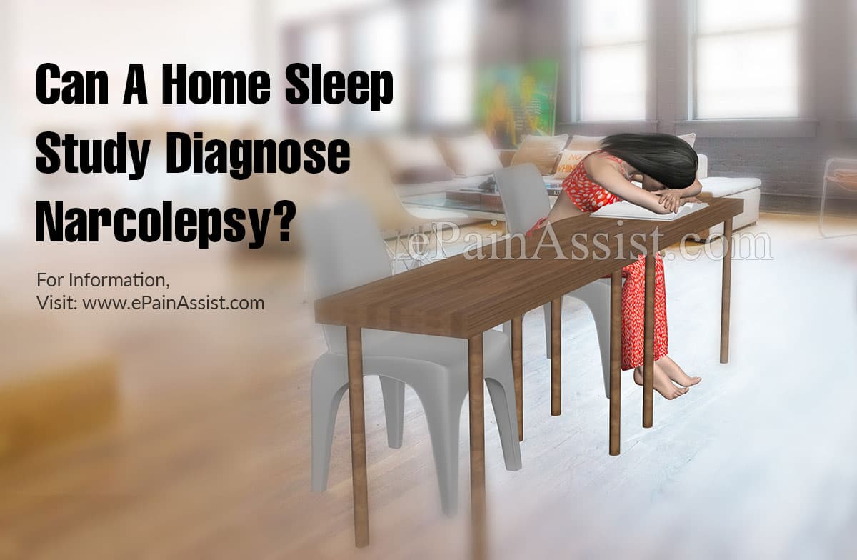 Can A Home Sleep Study Diagnose Narcolepsy?