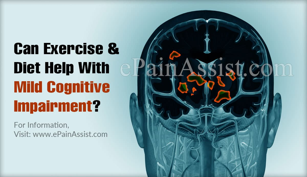 Can Exercise and Diet Help With Mild Cognitive Impairment?