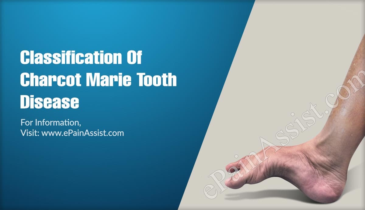 Classification Of Charcot Marie Tooth Disease