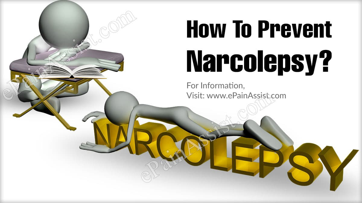 How To Prevent Narcolepsy?
