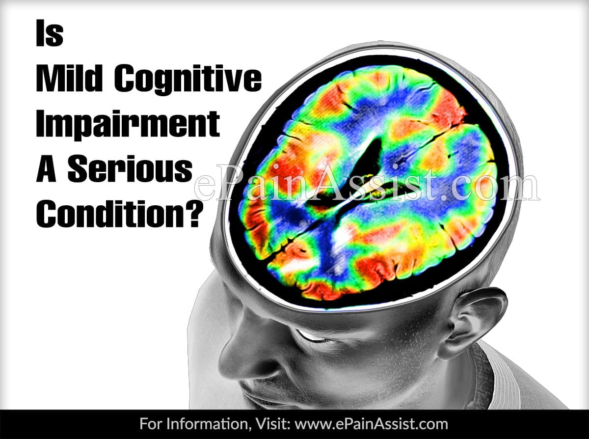 Is Mild Cognitive Impairment A Serious Condition?