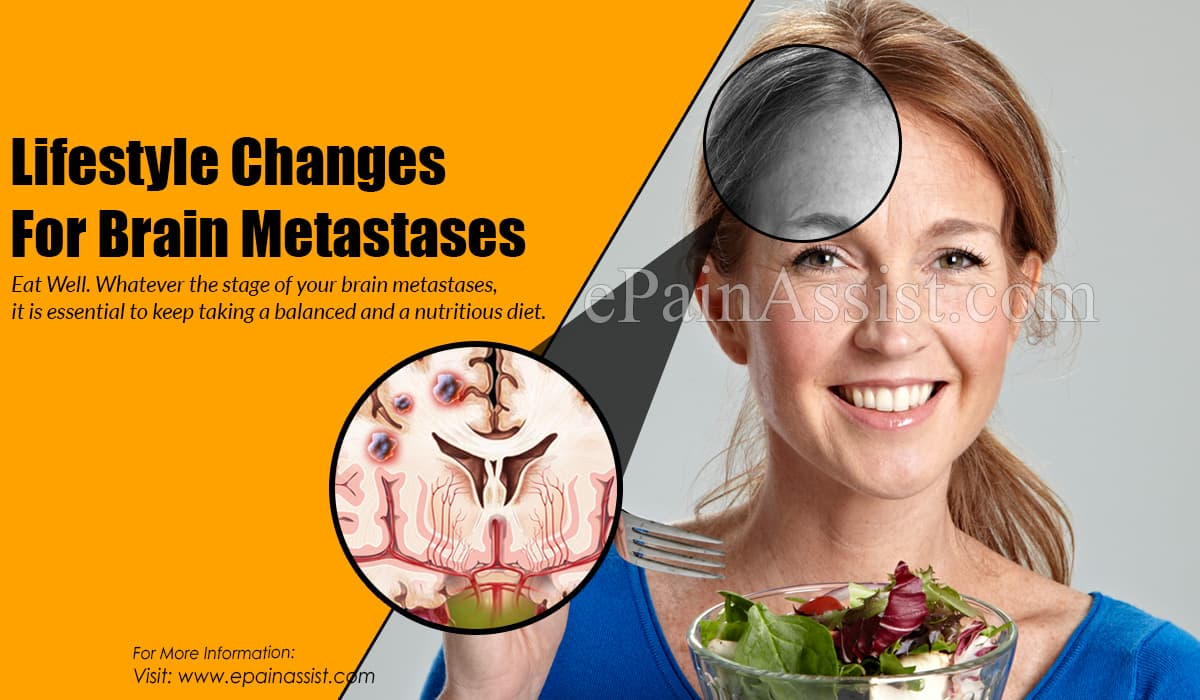 Lifestyle Changes For Brain Metastases