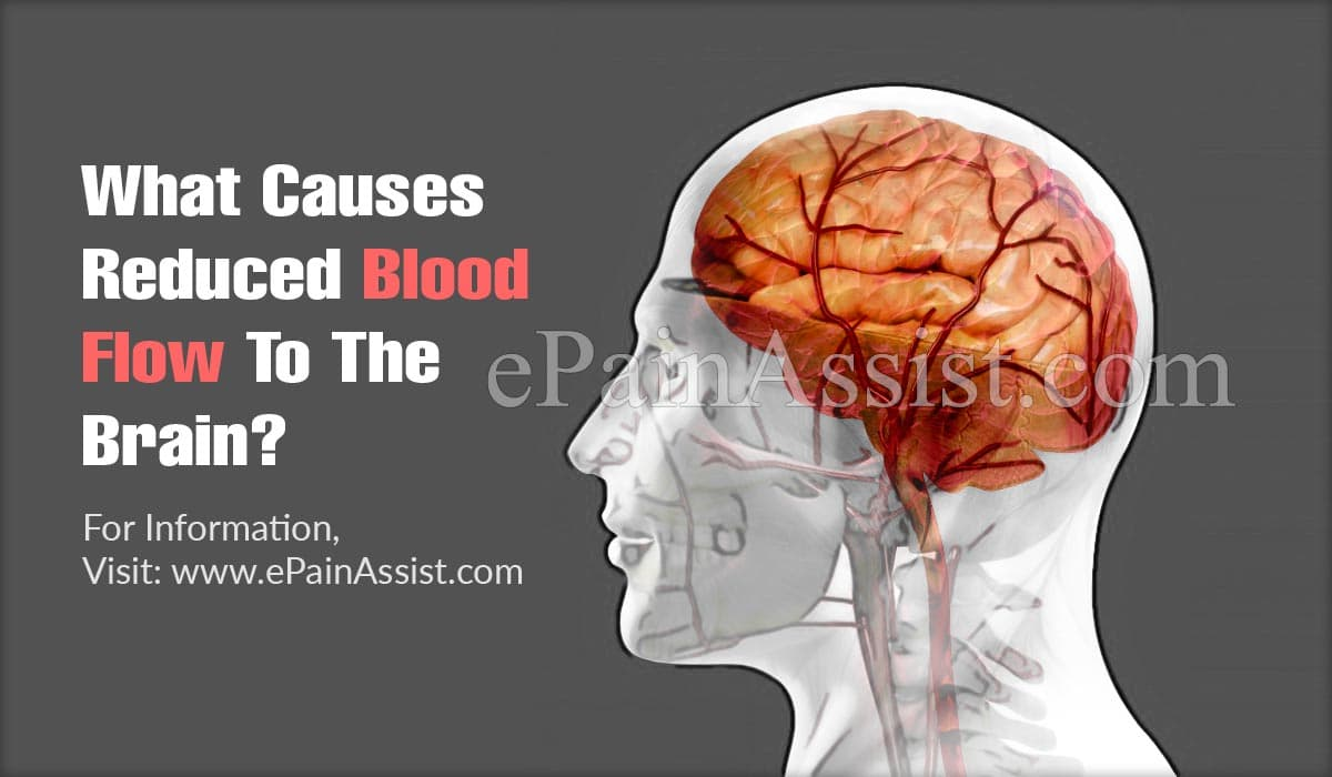 What Causes Reduced Blood Flow To The Brain?