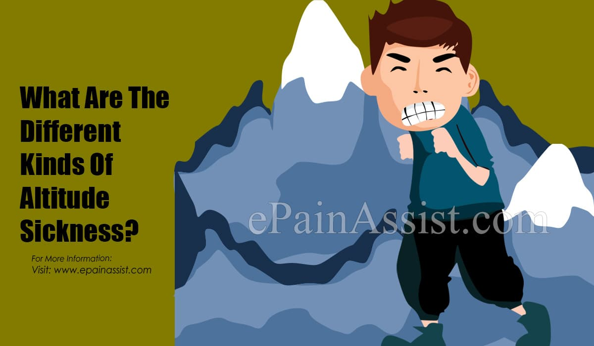 What Are The Different Kinds Of Altitude Sickness?