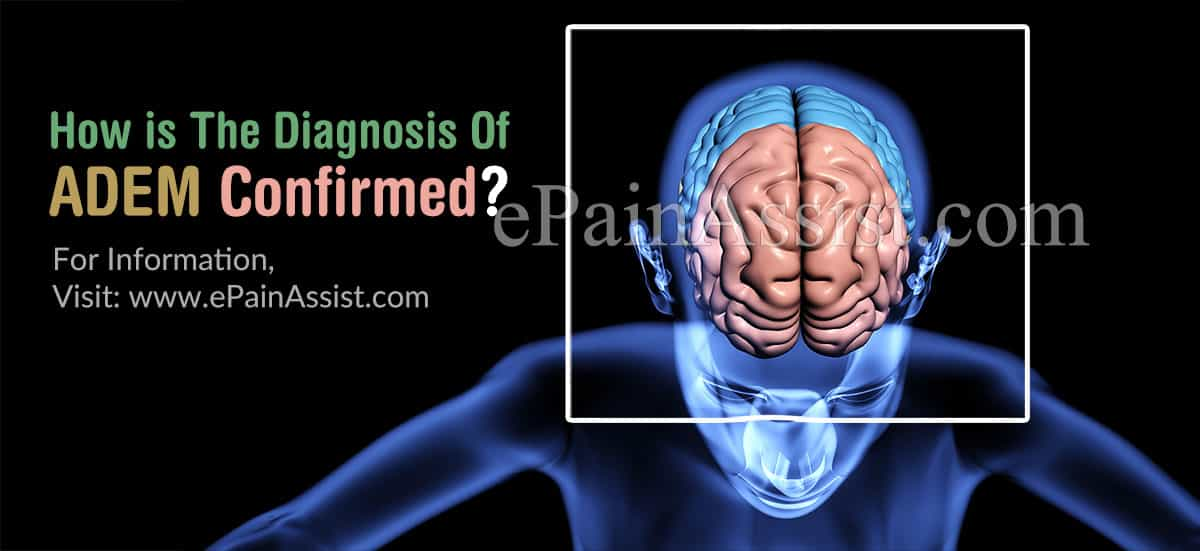 How is The Diagnosis Of (ADEM) Confirmed?