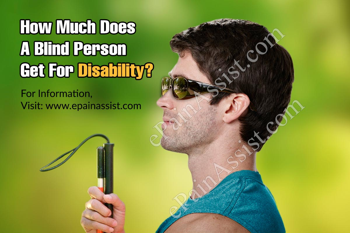 How Much Does A Blind Person Get For Disability?