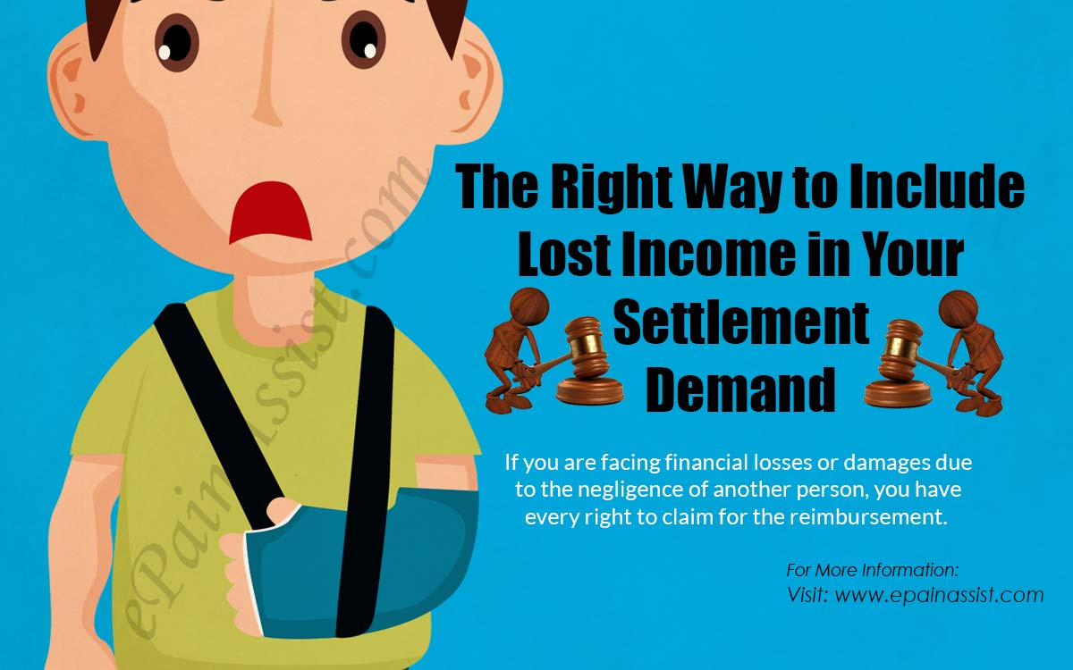 The Right Way to Include Lost Income in Your Settlement Demand