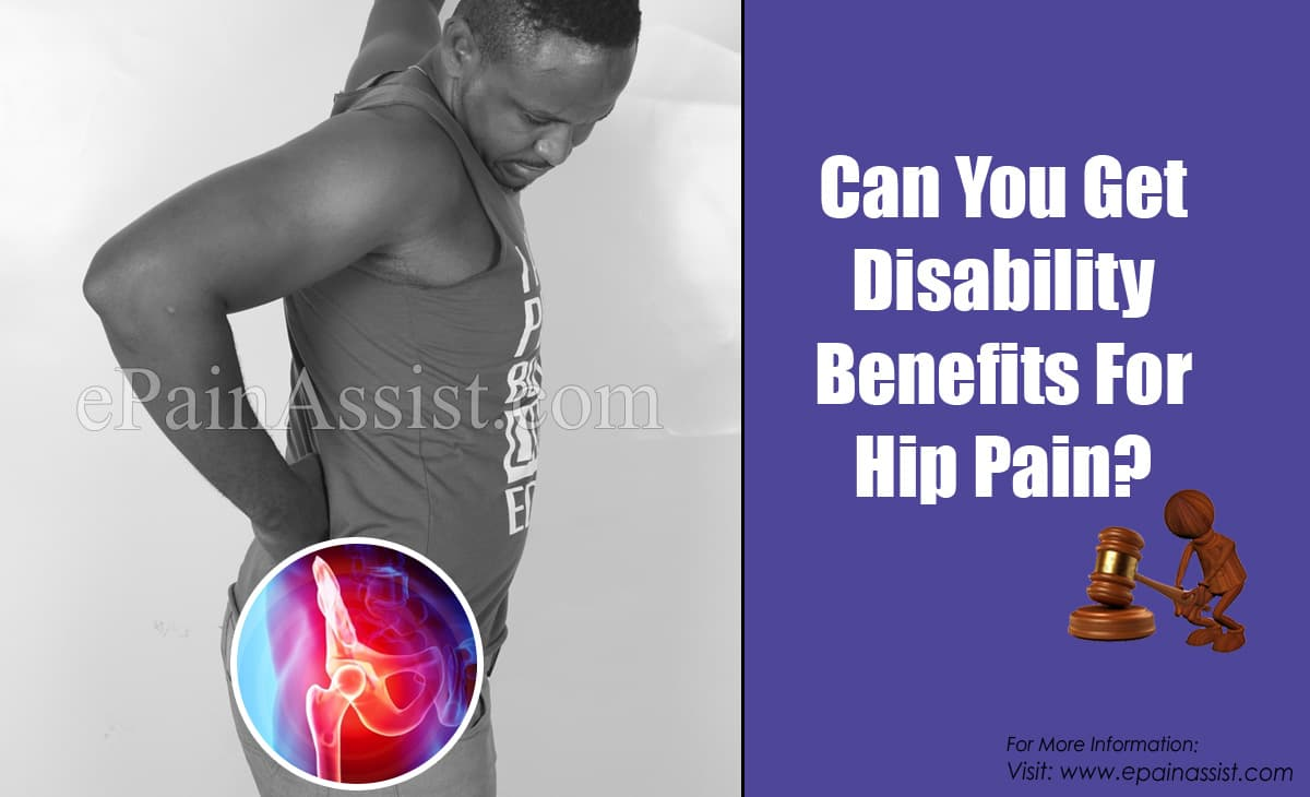 Can You Get Disability Benefits For Hip Pain?