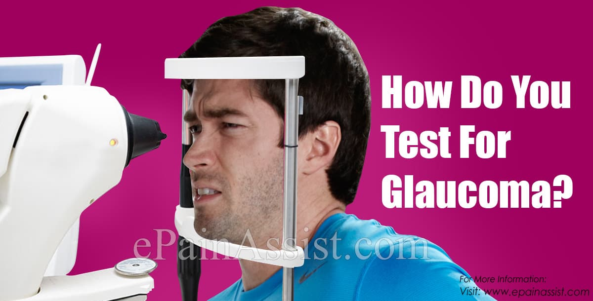 How Do You Test For Glaucoma?