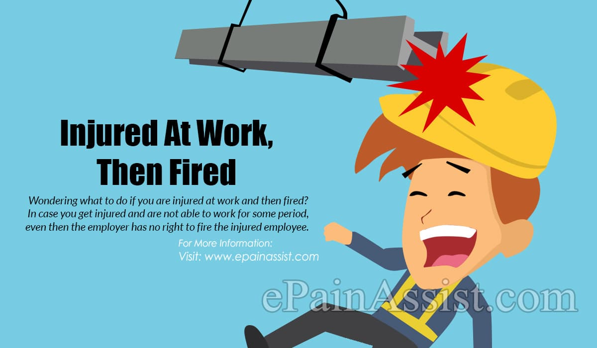 Injured At Work, Then Fired