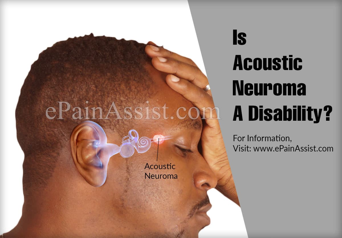 Is Acoustic Neuroma A Disability?