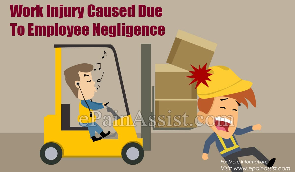 Work Injury Caused Due To Employee Negligence