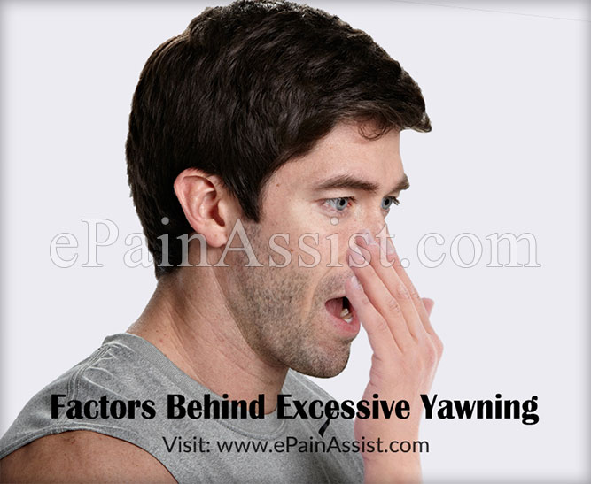 Factors behind Excessive Yawning