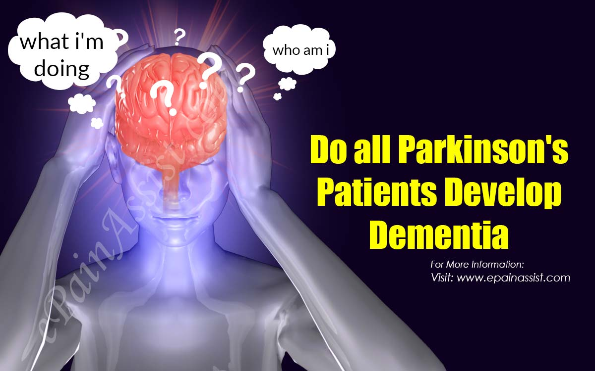 Do all Parkinson's Patients Develop Dementia?