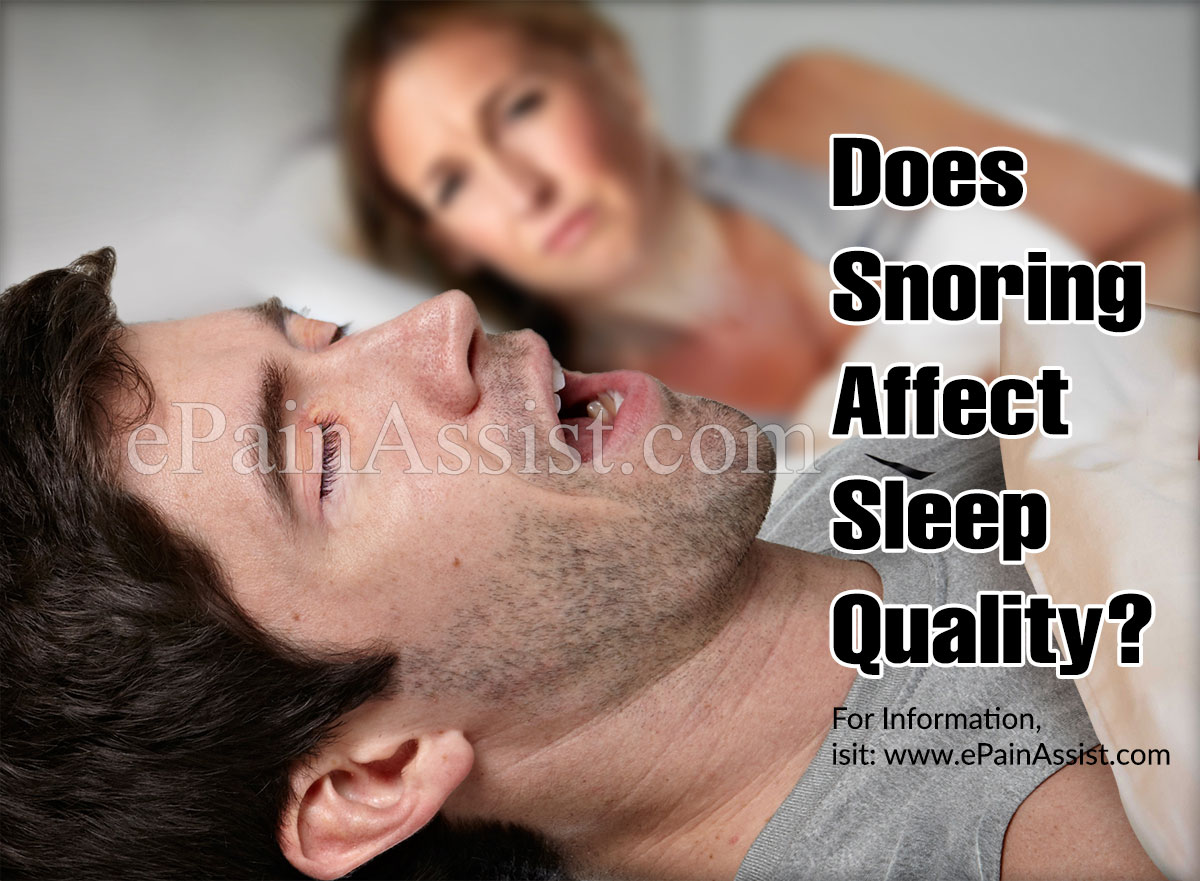Does Snoring Affect Sleep Quality?