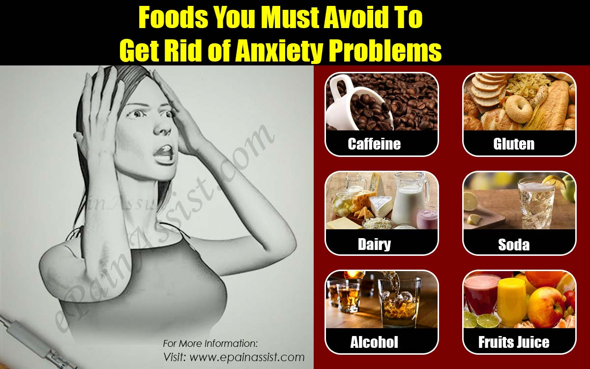 Foods You Must Avoid To Get Rid of Anxiety Problems