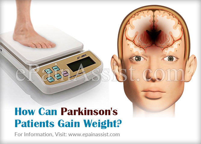 How Can a Parkinson's Patient Fight Weight Gain?