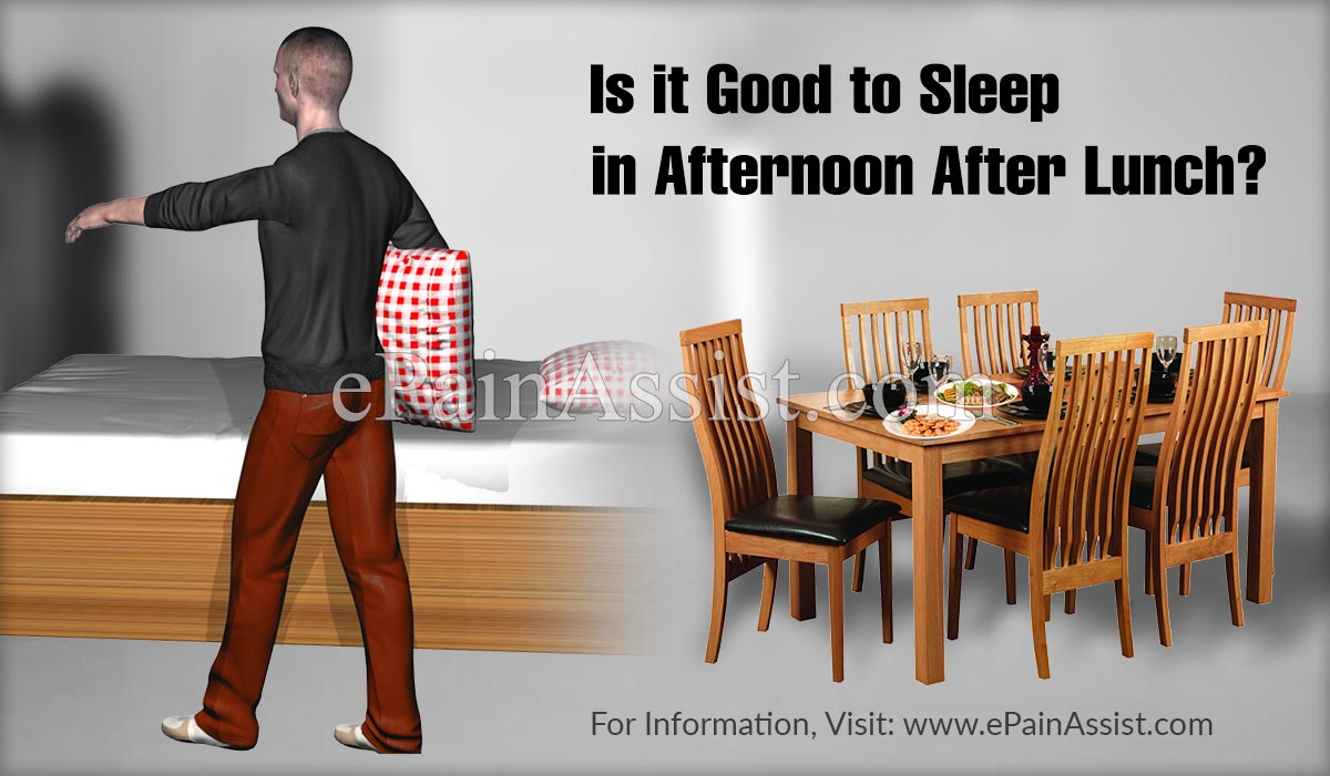 Is it Good to Sleep in Afternoon After Lunch?