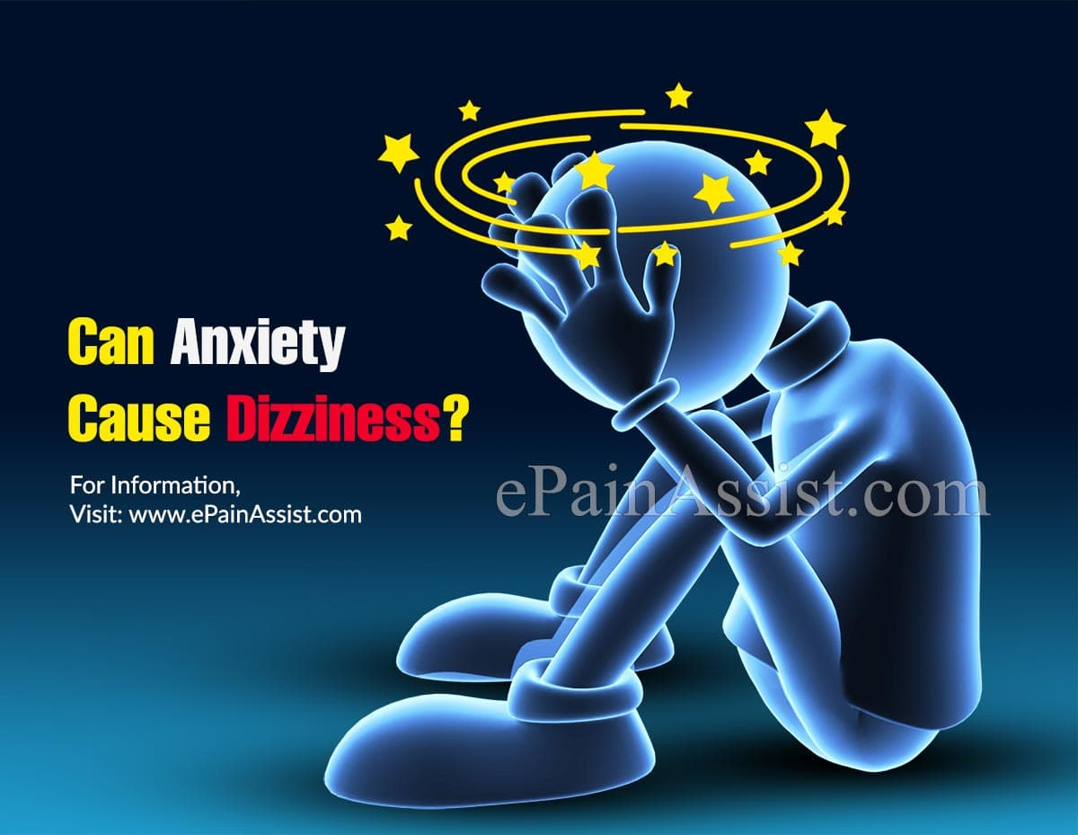 Can Anxiety Cause Dizziness?