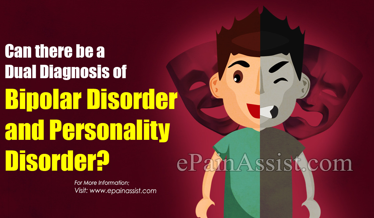 Can there be a Dual Diagnosis of Bipolar Disorder and Personality Disorder?