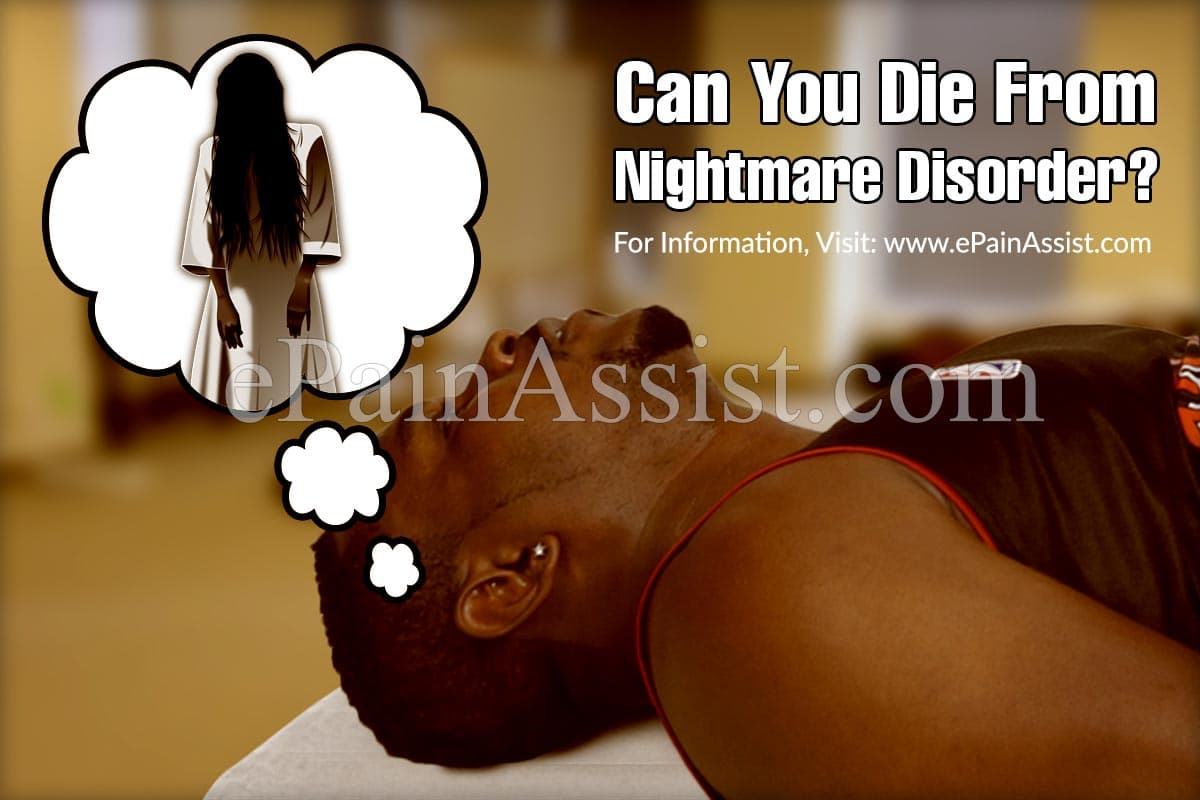 Can You Die From Nightmare Disorder?