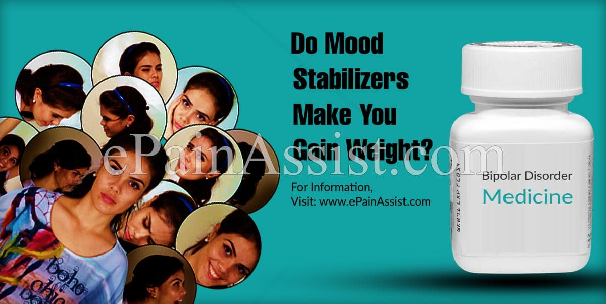 Do Mood Stabilizers Make You Gain Weight?