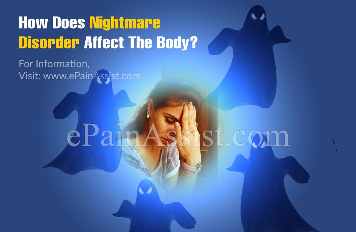 How Does Nightmare Disorder Affect The Body?