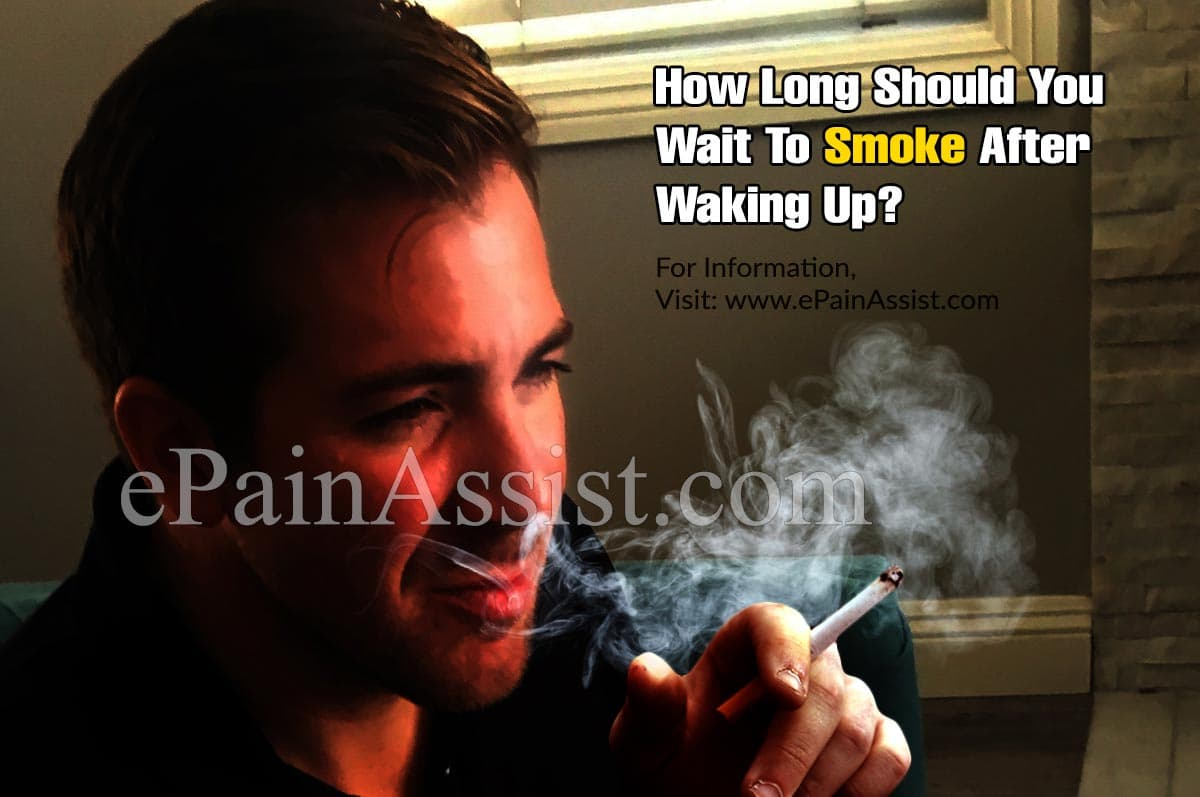 How Long Should You Wait To Smoke After Waking Up?