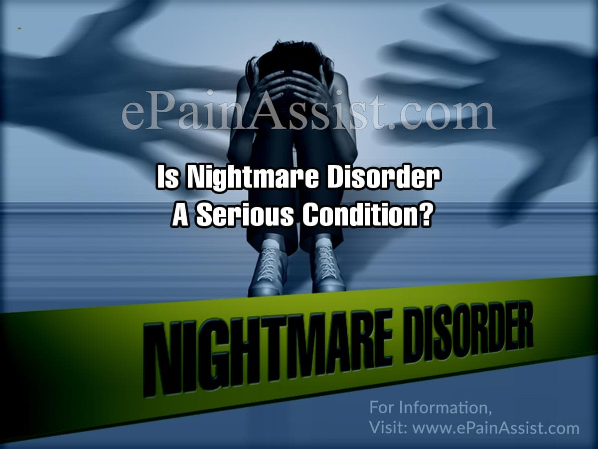 Is Nightmare Disorder A Serious Condition?