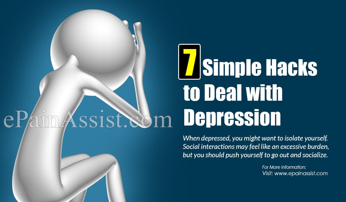 7 Simple Hacks to Deal with Depression