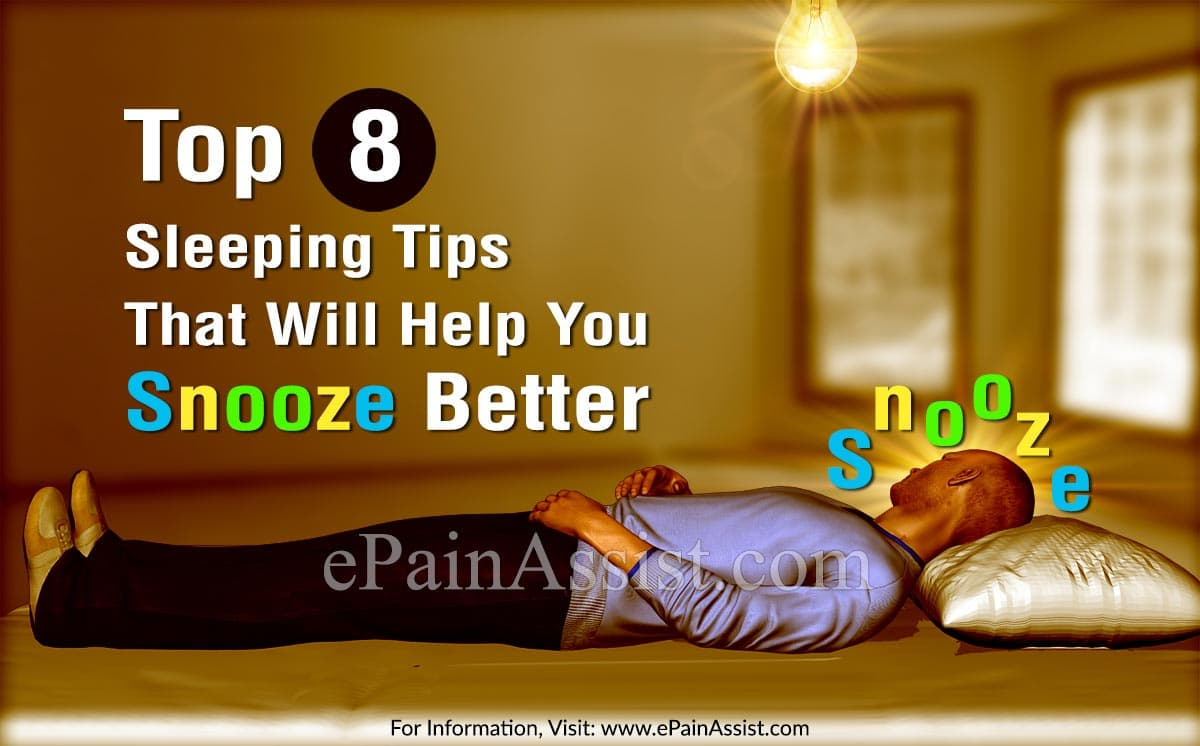 Top 8 Sleeping Tips That Will Help You Snooze Better