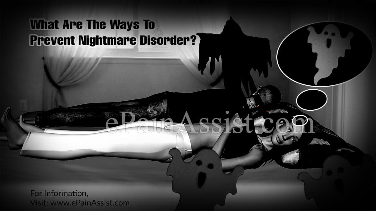 What Are The Ways To Prevent Nightmare Disorder?
