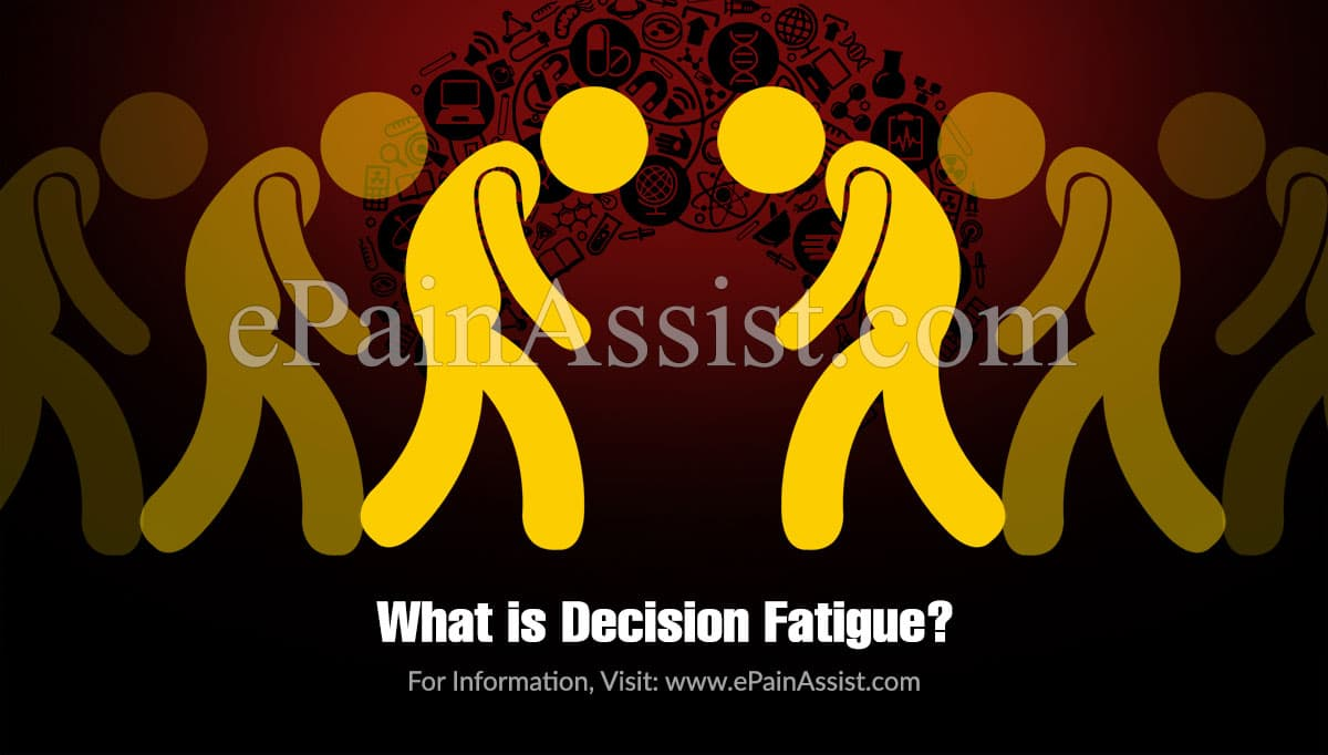 What is Decision Fatigue?
