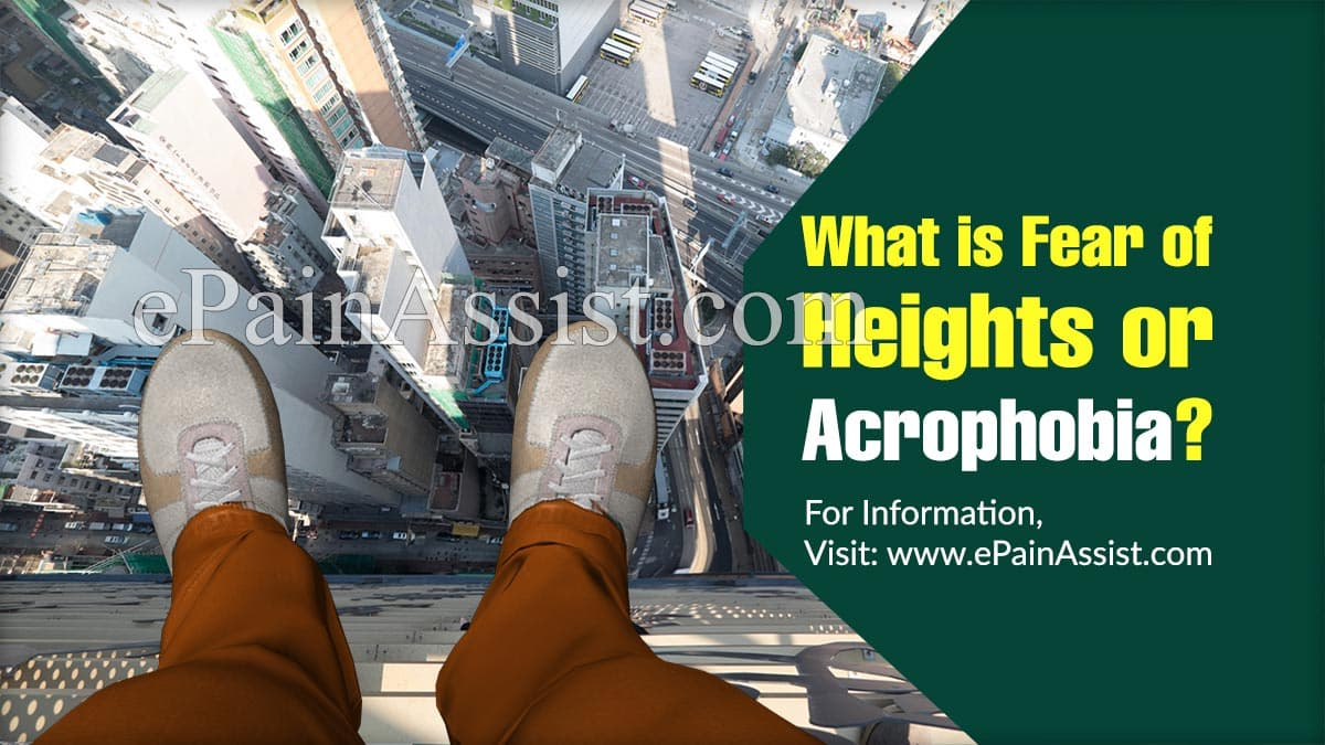 What Causes Fear of Heights or Acrophobia?