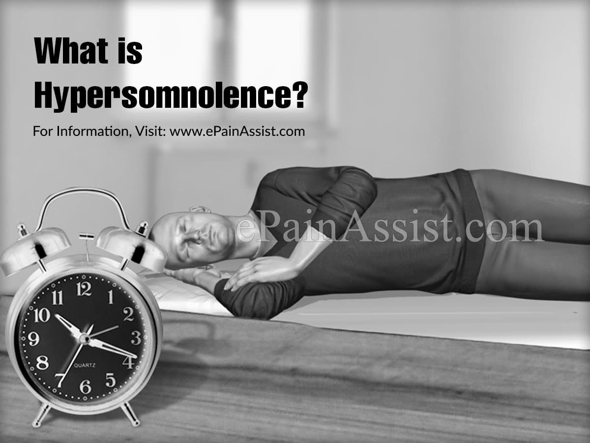 What is Hypersomnolence?